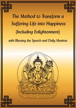 method_to_transform_a_suffering_life_into_happiness E