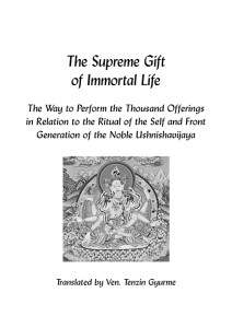 Supreme Gift of Immortal Life 1000 Offerings to Namgyalma2.indd