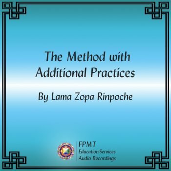 Turquoise blue album cover with black lettering that says The Method with Additional Practices by Lama Zopa Rinpoche.