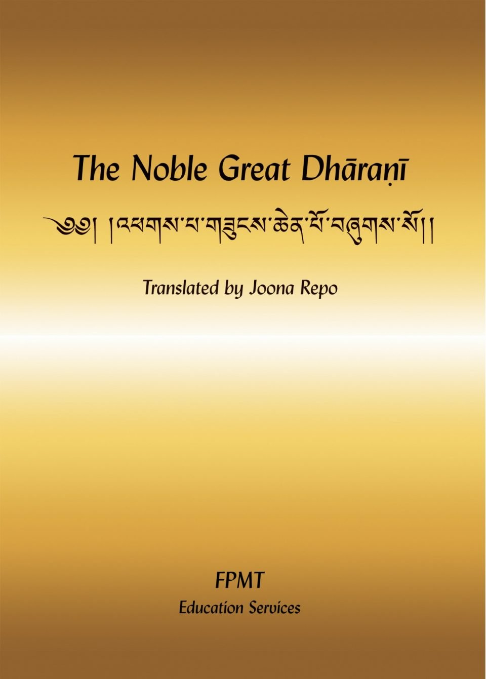 The Noble Great Dharani Is 'Best for Sentient Beings, for Healing and Whatever [Purposes]'