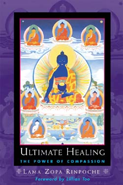 Ultimate Healing - The Power of Coompassion by Lama Zopa Rinpoche