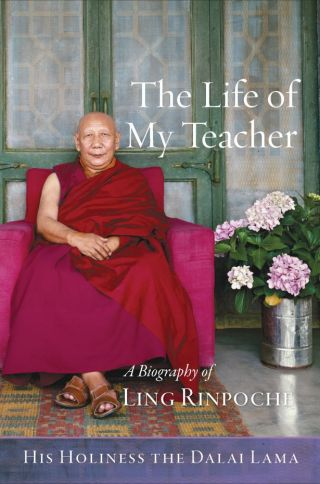 the-life-of-my-teacher-a-biography-of-kyabje-ling-rinpoche-book-cover