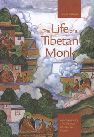 The Life of a Tibetan Monk