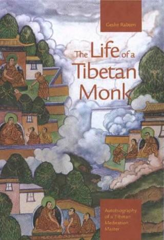 The Life of a Tibetan Monk